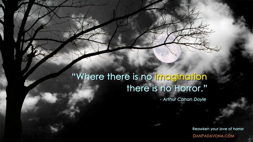 Arthur Conan Doyle Horror quote