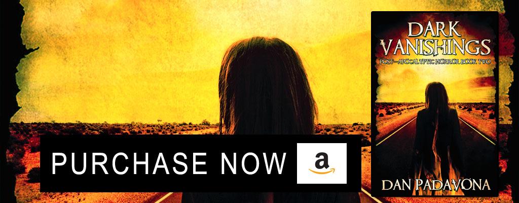 Dark Vanishings 2 Post-Apocalyptic Horror Novel